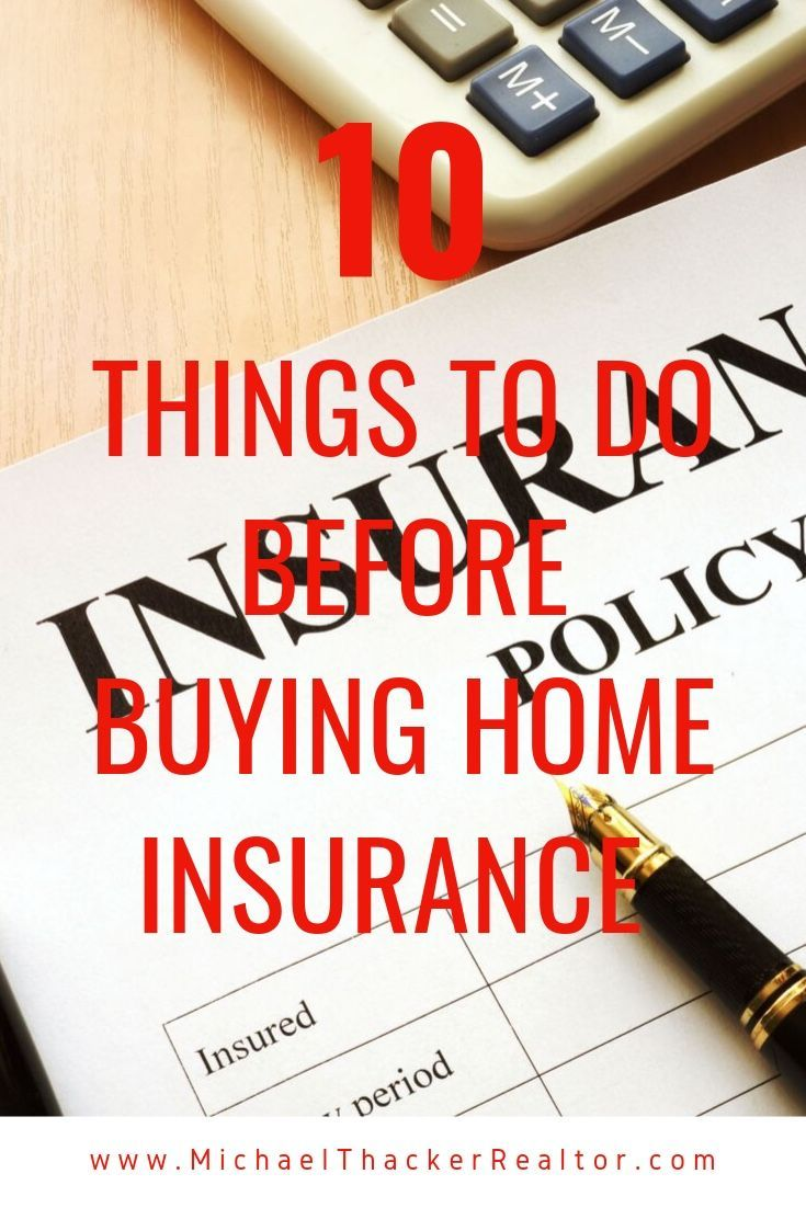 10 Things To Do Before Buying Home Insurance In 2020 Home Insurance Cheap Home Insurance Insurance