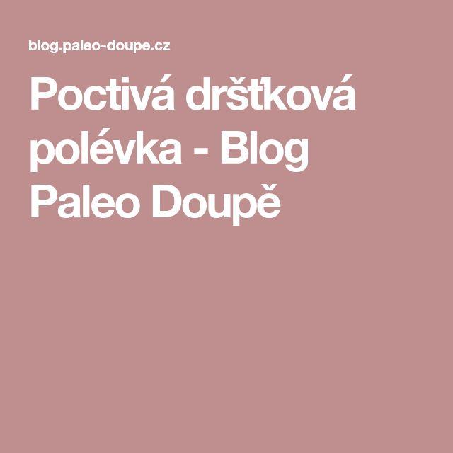 Poctivá dršťková polévka - Blog Paleo Doupě