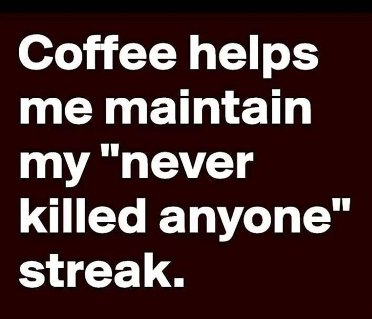 Coffee Quotes Funny Beauteous Best 25 Coffee Quotes Funny Ideas On Pinterest  Coffee Sayings