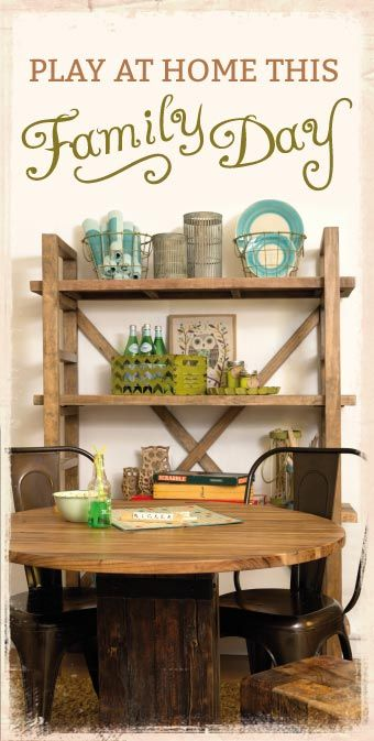 Family day is coming soon. get inspired by some of our new industrial furniture lines and play at home.