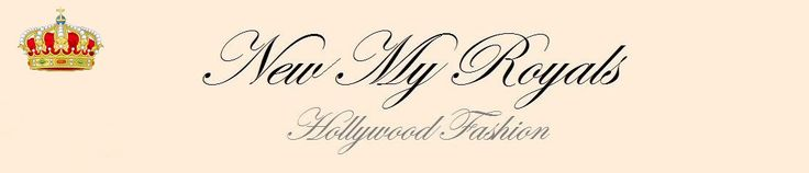 NEWMYROYALS & HOLLYWOOD FASHION