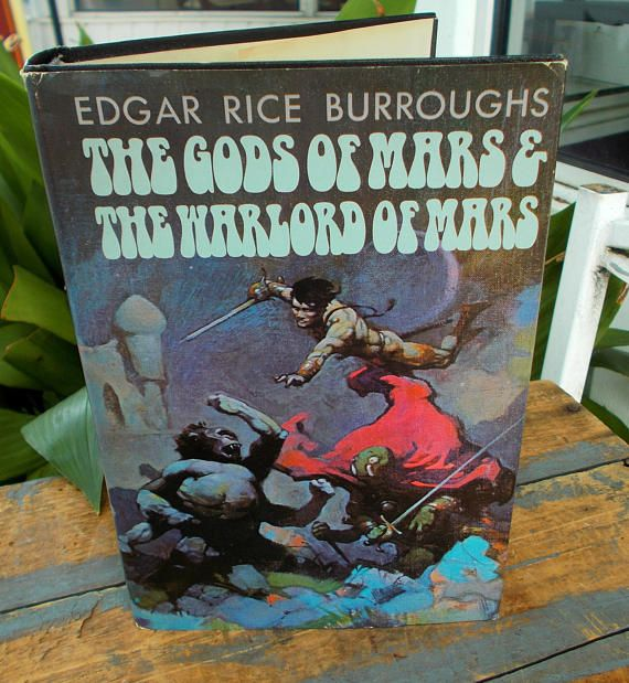 The Gods of Mars & The Warlord of Mars By Edgar Rice Burroughs