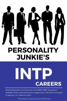 Click through to read Personality Junkie's take on careers for INTPs: http://personalityjunkie.com/intp-careers-jobs-majors/