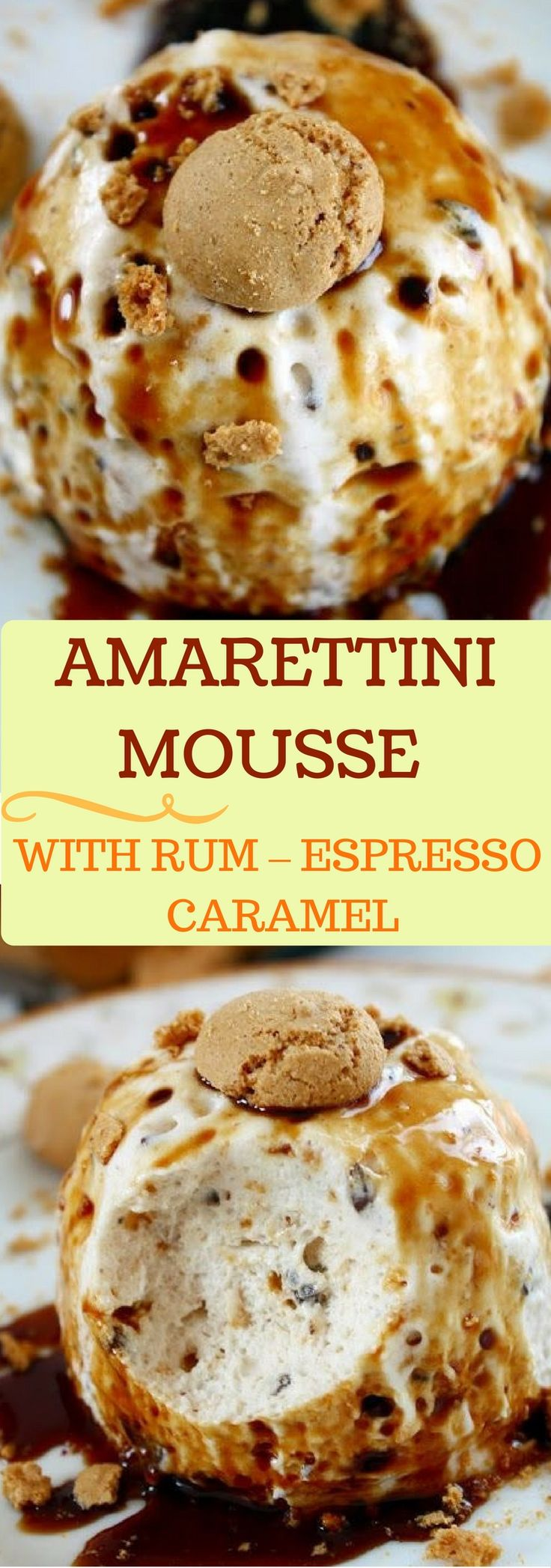 Teilen Tweet Anpinnen Mail This light and fluffy Amarettini Mousse is served with a sinfully good Espresso Caramel Sauce