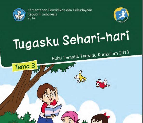 Edisi Revisi Buku Tematik Kurikulum 2013 Buku Siswa SD/MI Kelas 2 Tema 3 Tugasku Sehari-hari Format PDF