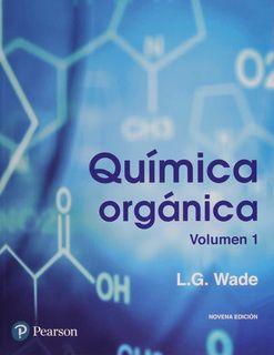 Química orgánica / Leroy G. Wade, Jr., con la colaboración de Jan William Simek ; traducción Prisciliano Antonio Enríquez Brito ; revisión técnica Héctor García Ortega ... [et al.]