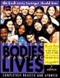 Changing bodies changing lives | (2008)