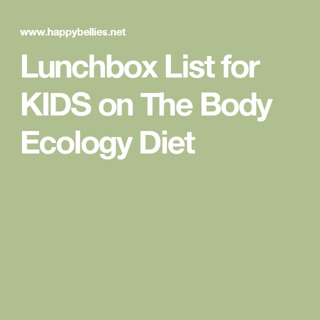 Lunchbox List for KIDS on The Body Ecology Diet