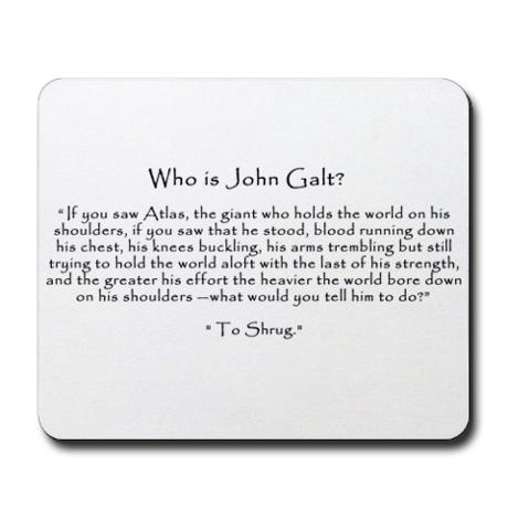 Mousepad with quote from Atlas Shrugged. Definitely want this!