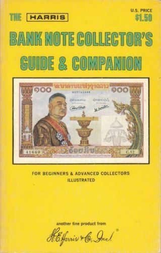 The Bank Note Collector's Guide & Companion, Great Reference ,Illustrated