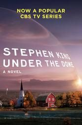 Under the Dome - A Novel ebook by Stephen King #KoboOpenUp #BookToTV #UnderTheDome #ScineceFiction #ebook #StephenKing