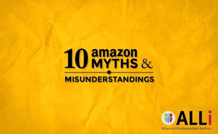 10 Myths and Misunderstandings about Amazon | Self-Publishing Advice Center