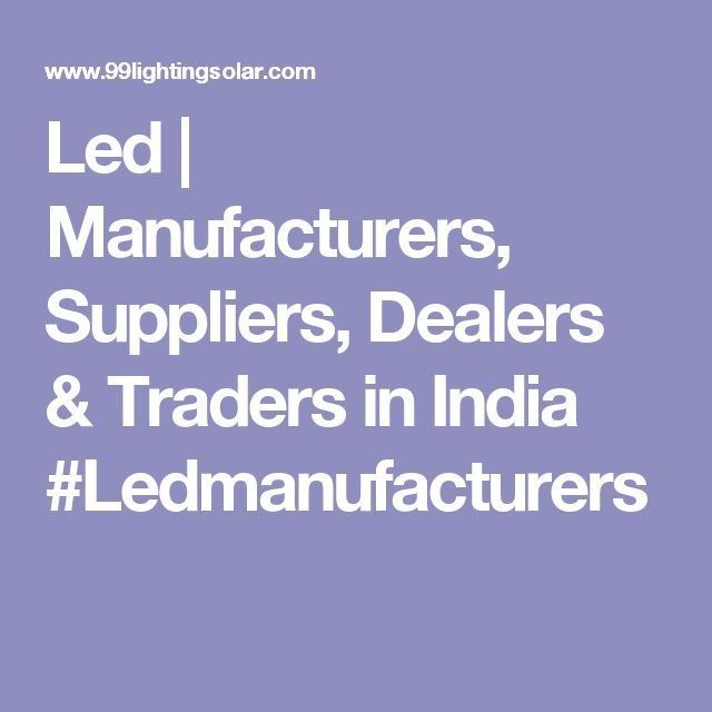 Led | Manufacturers, Suppliers, Dealers & Traders in India  #Ledmanufacturers