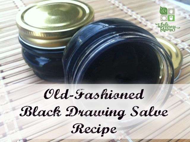 Black Drawing Salve Recipe:  Drawing salve helps pull out splinters and the venom of some spider bites and make sure the area doesn't get infected.