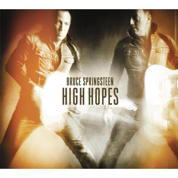 High Hopes | Bruce Springsteen– Télécharger et écouter l'album sur Qobuz