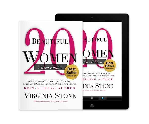 Just released - 20 Beautiful Women, Africa Edition.  20 more stories that will heal your soul, ignite your passion, and inspire your divine purpose.  Get your copy today at: www.vunleashed.com  Best Selling Author, Virginia Stone - CEO/Founder of www.virginiastone.com