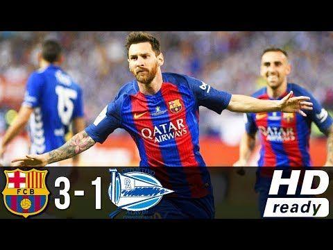 Barcelona Vs Alaves 3-1. Final Copa del Rey 2017