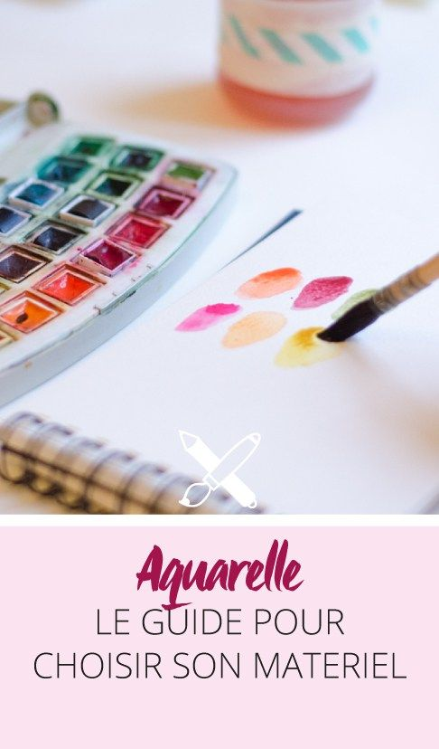 Quel matériel pour débuter à l'aquarelle? Un guide complet pour mieux connaitre le matériel indispensable et les gammes de prix. Cliquez pour découvrir l'article ou enregistrez l'image pour plus tard!