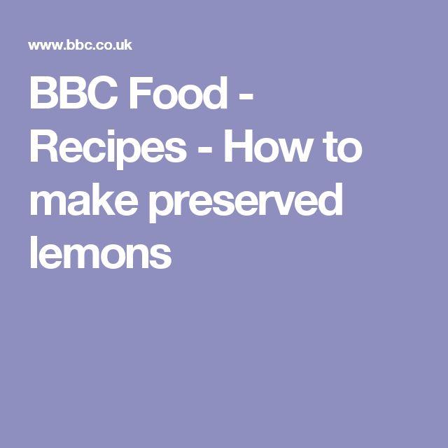BBC Food - Recipes - How to make preserved lemons