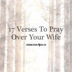 17-VERSES-TO-PRAY-OVER-YOUR-WIFE