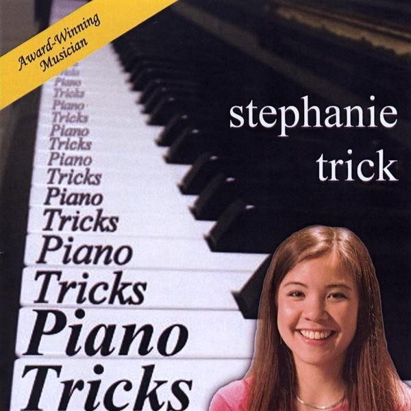 Stephanie Trick - Piano Tricks