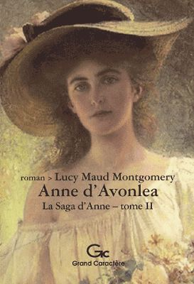 livres de Malice: LUCY MAUD MONTGOMERY : ANNE D'AVONLEA
