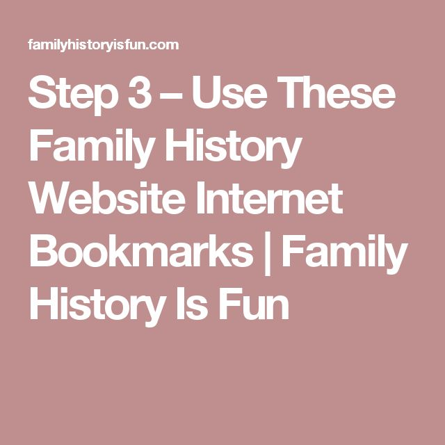 Step 3 – Use These Family History Website Internet Bookmarks | Family History Is Fun