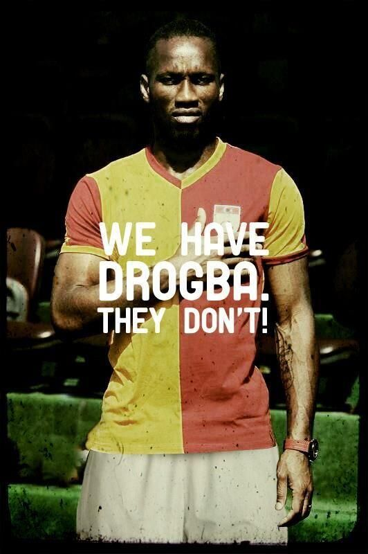 We had Drogba, they didn't..
