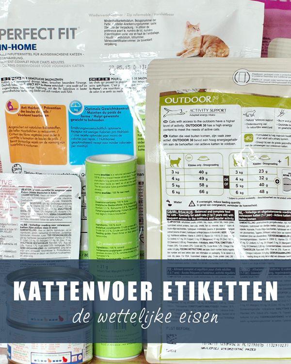 #Kattenvoer etiketten: de wettelijke eisen. www.voervoorkatten.nl