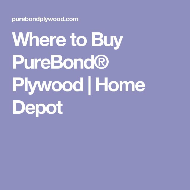 Where to Buy PureBond® Plywood | Home Depot