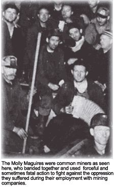 "This a photograph of the ""Molly Maguires,"" a group of miners from the 1870s. They were one of the first groups of laborers to band together and fight for workers' rights. You can read the entire article on labor unions at: http://www.u-s-history.com/pages/h1678.html"