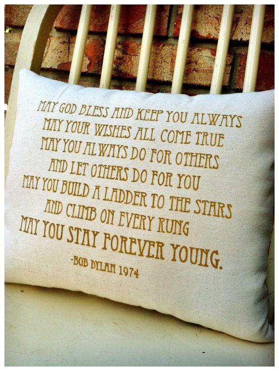 Hey, I found this really awesome Etsy listing at https://www.etsy.com/listing/119403747/bob-dylan-forever-young-full-first-verse