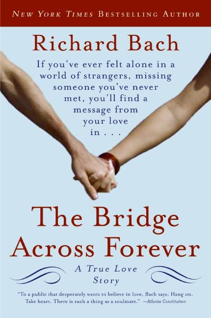 The Bridge Across Forever  My very favorite book EVER!
