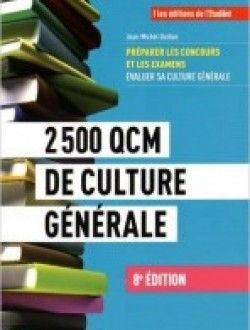 2500 QCM de culture générale 8e édition pdf download ==> http://www.aazea.fr/book/2500-qcm-de-culture-generale-8e-edition/