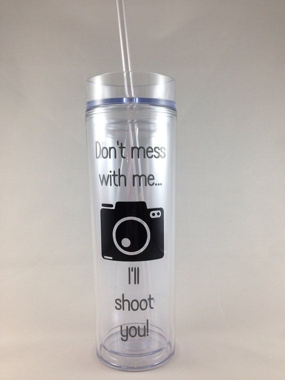 Photographer tumbler, don't mess with me, I'll shoot you-gift for photographer, wedding photographer on Etsy, $12.00