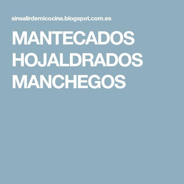 MANTECADOS HOJALDRADOS MANCHEGOS