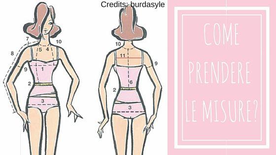 Guida per prendere le misure corrette del corpo per realizzare un modello o unvestito