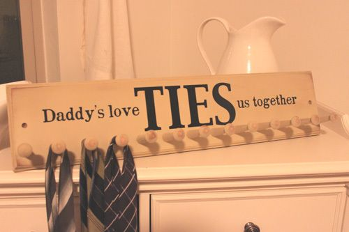 Daddy's love TIES us together Tie Rack Tutorial ~ plus 30 Gift ideas for Father's Day...love it cause it's cool and functional!
