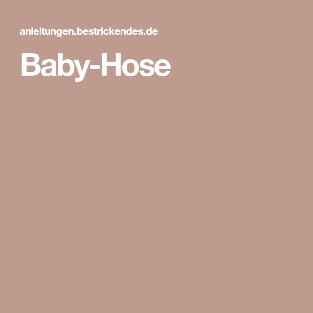 Baby-Hose