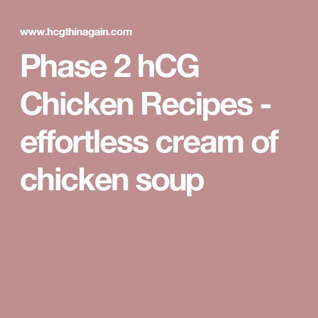 Phase 2 hCG Chicken Recipes - effortless cream of chicken soup