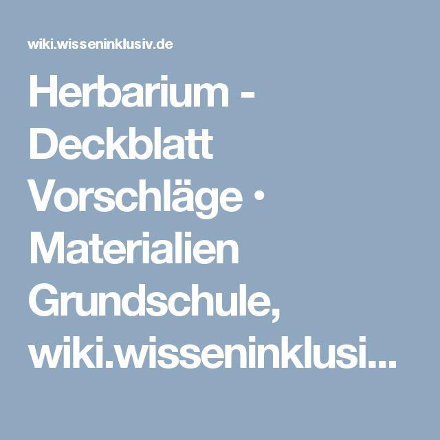 Herbarium - Deckblatt Vorschläge • Materialien Grundschule, wiki.wisseninklusiv.de