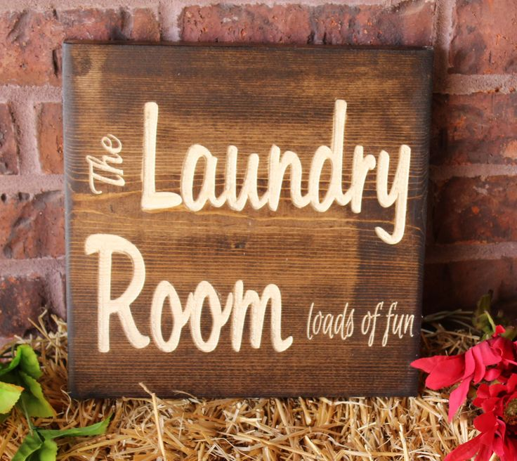 The Laundry Room Loads Of Fun Carved Wood Sign