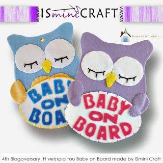 Κυριακή στο σπίτι...: 4th Blogaversary: Η νικήτρια του Baby on Board made by ISmini Craft