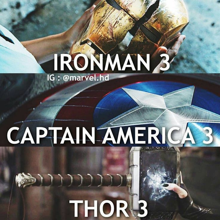 Iron man 3 || Captain America 3: Civil War || Thor 3: Ragnarok || Avengers, the end of an era