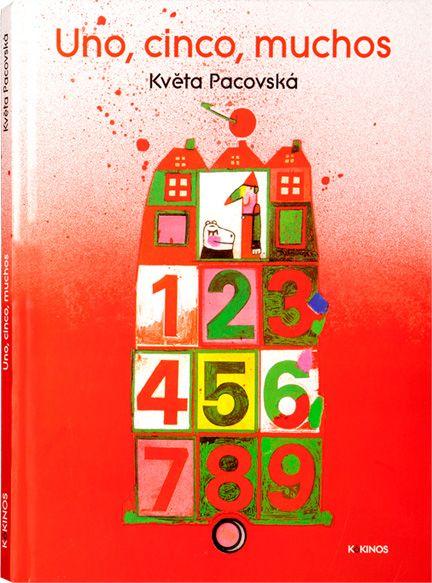 Uno, cinco, muchos. Kveta Pacovská. Ed. Kókinos.  Caricias en cuentos: Uno, cinco, muchos Hermoso blog de cuentos infantiles