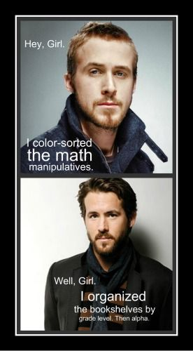 ryan vs ryan: Ryan Gosling Hey Girls Teacher, Classroom Helpers, Ryan Reynolds, Teacher Stuff, Dream, Boys, Yes Pleas, Heygirl, Teacher Humor