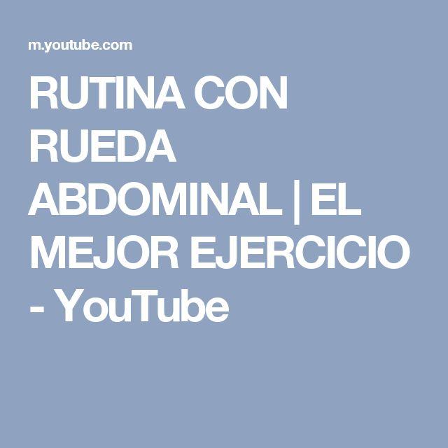 RUTINA CON RUEDA ABDOMINAL | EL MEJOR EJERCICIO - YouTube