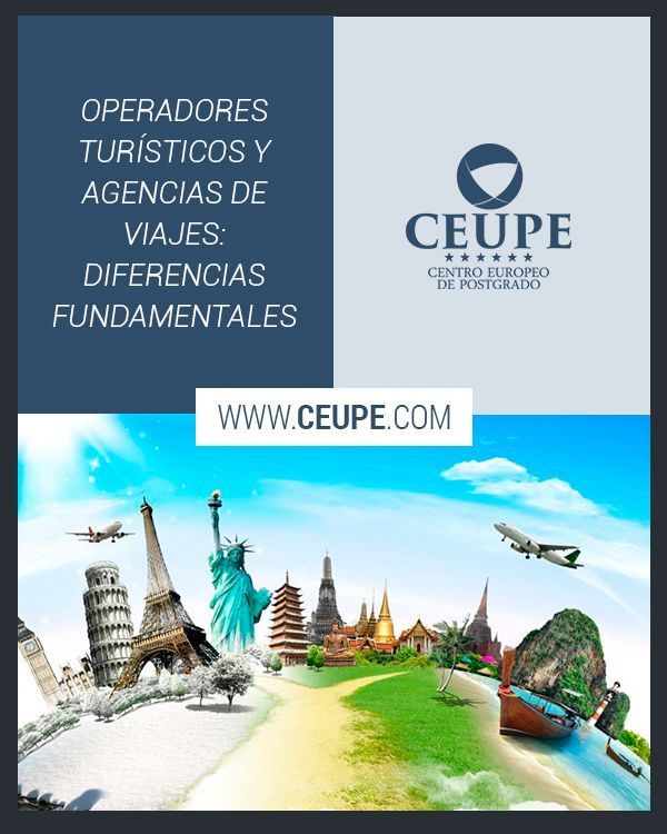 Operadores Turísticos Y Agencias De Viajes Diferencias Fundamentales A Día De Hoy El Turismo Es Uno De Los Sectores Más R Agencia De Viajes Turistico Viajes