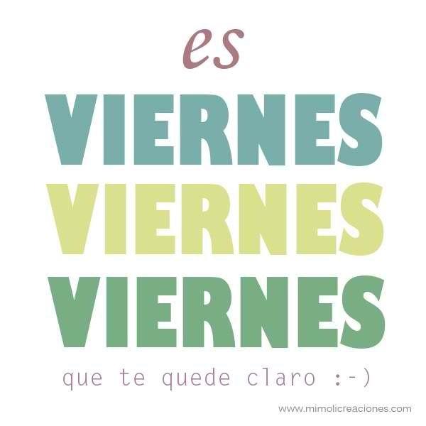 es viernes, viernes, viernes.... que te quede claro :D #etcmx #frases #quotes