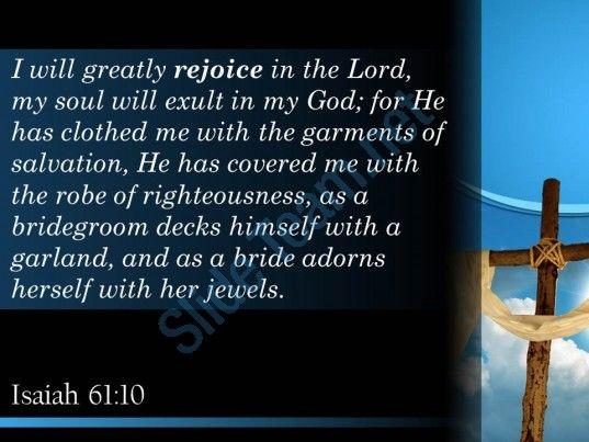 isaiah 61 10 soul rejoices in my god powerpoint church sermon Slide04  http://www.slideteam.net/